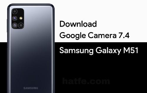 تحميل جوجل كاميرا لهاتف سامسونج ام 51