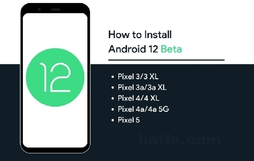 Install Android 12 Beta 1 on Pixel Phones
