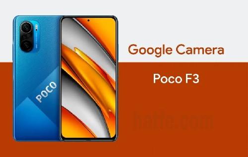 تحميل جوجل كاميرا لهاتف بوكو F3